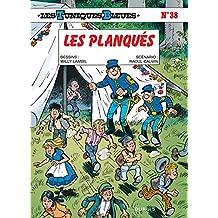 Les Tuniques bleues, tome 38 : Les planqués