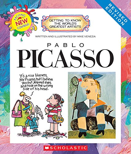 Pablo Picasso (Revised Edition) (Getting to Know the World's Greatest Artists) por Mike Venezia