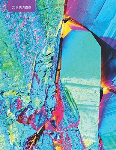 2018 Planner UV: Weekly Monthly Planner Organizer | Ultra-Violet Titanium Rainbow Crystal