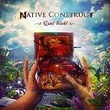 Songtexte von Native Construct - Quiet World