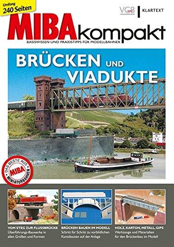Brücken und Viadukte: MIBA-Kompakt