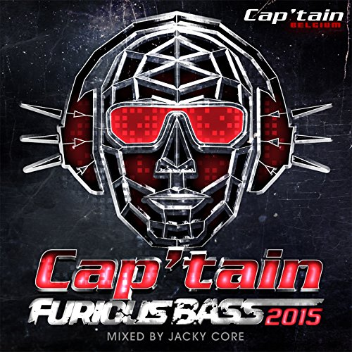 Cap'tain Furious Bass 2015 (Mixed by Jacky Core)