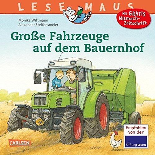 LESEMAUS 30: Große Fahrzeuge auf dem Bauernhof