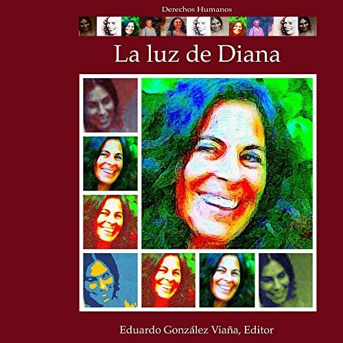 La luz de Diana: Derechos humanos