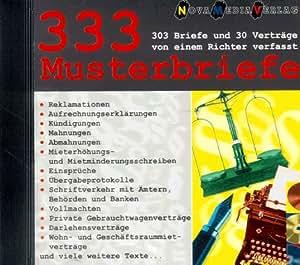 Dreihundertdreiunddreißig (333) Musterbriefe. CD- ROM für Windows 3.1x/95/ NT. 303 Briefe und 30 Verträge von einem Richter verfasst