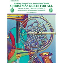 Christmas Duets for All (Holiday Songs from Around the World): Cello/Bass