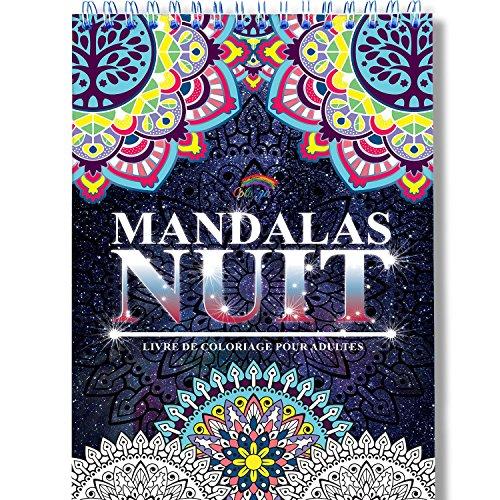 Coloriage Adulte Mandala de Nuit Anti-Stress: Le Premier Cahier de Coloriage Mandala avec Papier Noir Artiste et Reliure Spirale par Colorya par Colorya