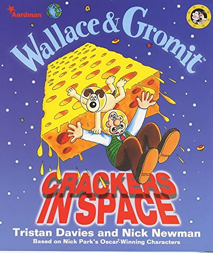 Wallace and Gromit Crackers in Space (Wallace & Gromit) por Tristan Davies
