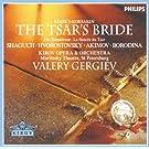 Rimsky-Korsakov: The Tsar's Bride (2 CDS)