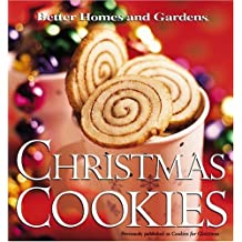 Better Homes and Gardens Christmas Cookies (Better Homes & Gardens)