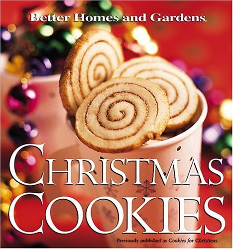 Christmas Cookies (Better Homes & Gardens) (Gardens And Cookies Homes Better)