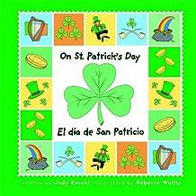 On St. Patrick's Day/el Día De San Patricio (Holiday Happenings/sucesos De Dias Festivos)