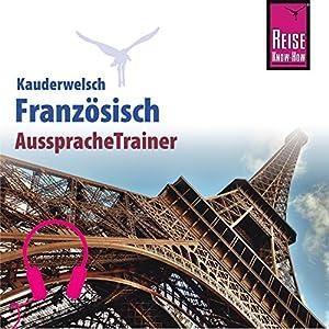 Französisch (Reise Know-How Kauderwelsch AusspracheTrainer)