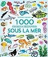 1 000 choses à découvrir sous la mer par Greenwell