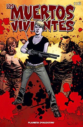 Los muertos vivientes #116: Guerra sin cuartel parte 1 (Los Muertos Vivientes Serie)