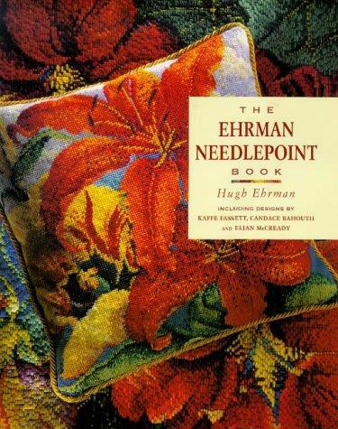 The Ehrman Needlepoint Book por Hugh Ehrman