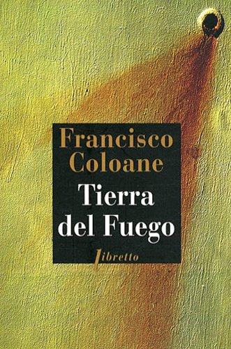 Tierra del fuego par Francisco Coloane