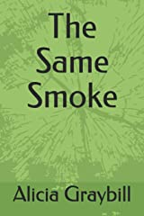 The Same Smoke Paperback