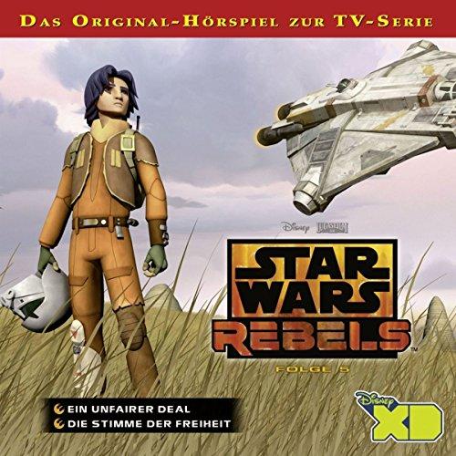 Star Wars Rebels - Hörspiel, Folge 5: Ein unfairer Deal