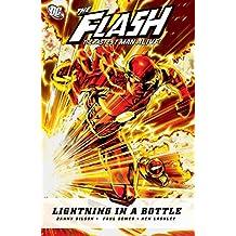 Flash: The Fastest Man Alive: Lightning In A Bottle
