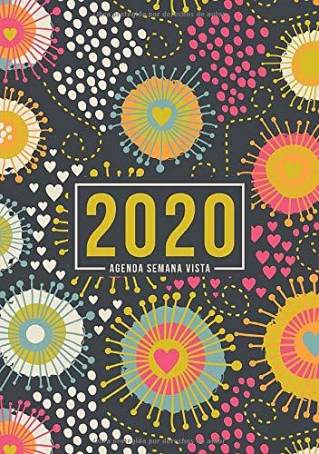 Agenda semana vista 2020: Del 1 de enero de 2020 al 31 de diciembre de 2020: Diario, organizador y planificador con vista semanal y mensual español: Corazón y fuegos artificiales 939-3