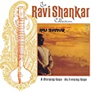 The Ravi Shankar Collection: A Morning Raga / An Evening Raga
