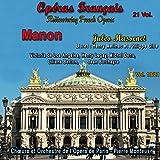 Manon, Act IV, Scene 5: Oui, je viens t'arracher à la honte (Le Comte, Manon, Des...