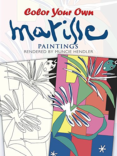 Colour Your Own Matisse Paintings (Coloring Books)