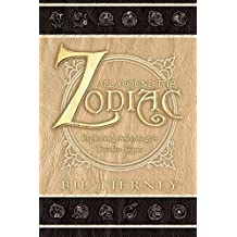 All Around the Zodiac: Exploring Astrology's Twelve Signs by Bil Tierney (2001-12-08)