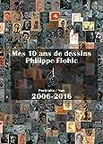 Mes 10 ans de dessins 2006 - 2016: Portraits / Nus 2006-2016 (French Edition)