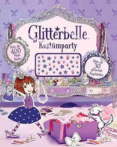Glitterbelle Kostümparty: (Aus Kostüme Büchern Mädchen)
