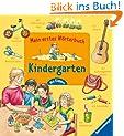 Mein erstes W�rterbuch: Kindergarten