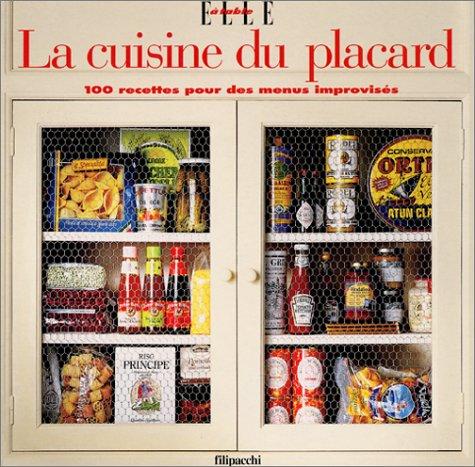 La Cuisine du placard : 100 recettes pour des menus improvisés par Collectif