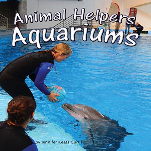 Animal Helpers: Aquariums  Audiolibri