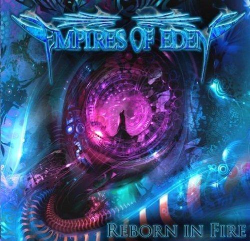 Reborn in Fire by Empires of Eden