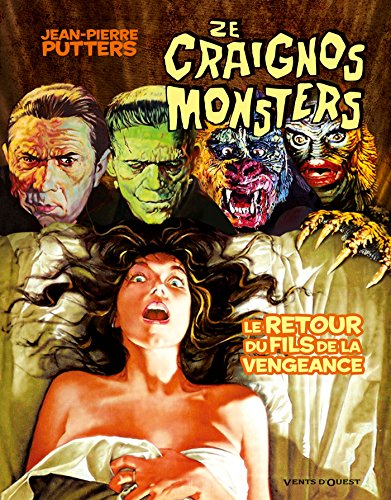 Ze Craignos Monsters : Le retour du fils de la vengeance (Ze Craignos Monsters (4))