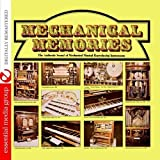 Mechanical Memories: The Authentic Sound Of Mechanical Musical Reproducing Instruments (Digitally Remastered) by Various Artists (2011-05-11)
