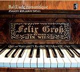 Groß: Bal(l) ade romantique - Kammermusik und Lieder