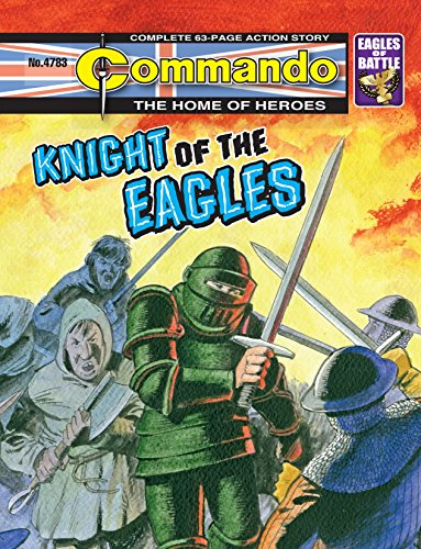 Commando #4783: Knight of the Eagles (English Edition) eBook ...