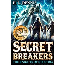 Secret Breakers: 3: The Knights of Neustria by L Dennis, H (May 2, 2013) Paperback
