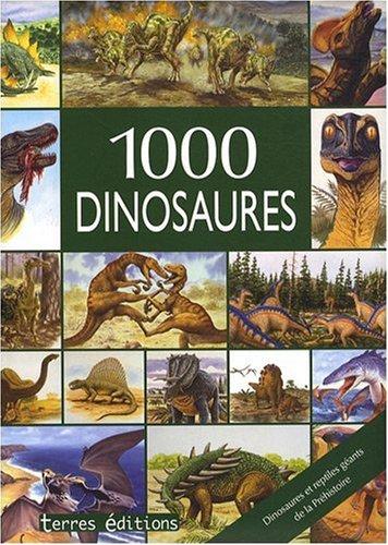 1000 Dinosaures
