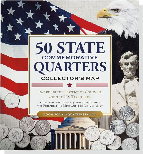 50 State Commemorative Quarters Collector's Map: Including the District of Columbia and the U.s Territories (Us Quarter State Map)