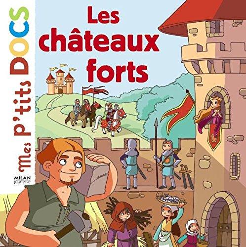 Les châteaux forts par Stéphanie Ledu