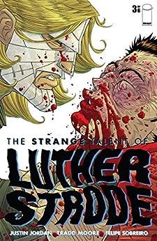 The Strange Talent of Luther Strode #3 (of 6) by [Jordan, Justin]