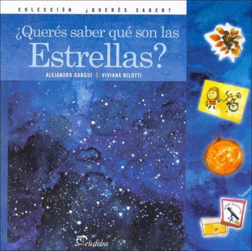 Queres Saber Que Son Las Estrellas? por Viviana Bilotti