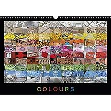 Colours (Wandkalender 2018 DIN A3 quer): Eine farbenfrohe Fotosammlung mit Impressionen aus aller Welt. Jeder Monat mit eigener Farbstimmung. ... Orte) [Kalender] [Apr 01, 2017] Ristl, Martin