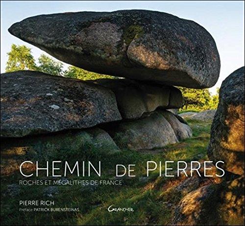 Chemin de Pierres - Roches et mégalithes de France