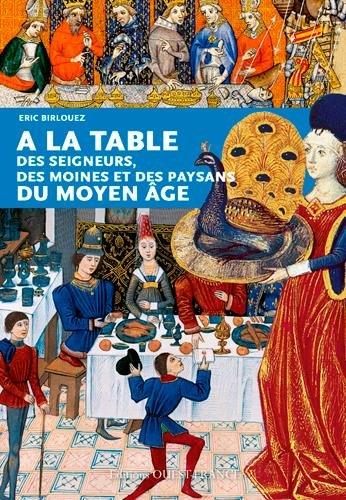 A LA TABLE DES SEIGNEURS, DES MOINES.DU MOYEN AGE