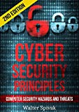 Cyber Security Principles: Computer Security - Hazards and Threats - 2nd Edition