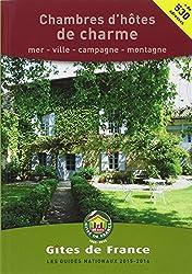 Chambres d'hôtes de Charme 2015-2016 Mer, Ville, Campagne, Montagne